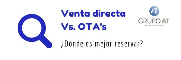 OTA vs reserva directa. Factores que influyen en el tráfico de tu web.