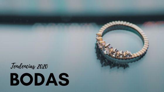 Tendencias en bodas para 2020