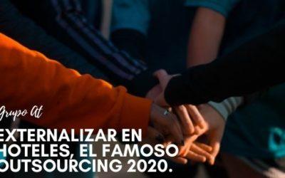Externalizar en hoteles y el outsourcing 2020