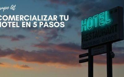 Comercializar tu hotel en 5 pasos