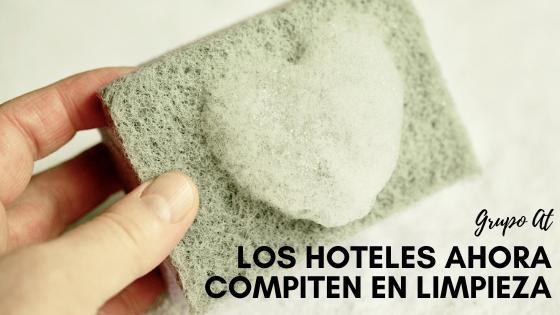 Los hoteles ahora compiten en limpieza